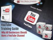 Why All Businesses Should Have a YouTube Channel