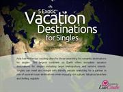 5 Asian Vacation Destinations for Singles