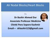 AV NODAL- HEART BLOCKS BY DR BASHIR AHMED DAR ASSOCIATE  PROFESSOR