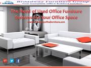 The Need of Used Office Furniture Systems for Your Office Space