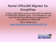 How to convert Novell GroupWise to Office365 mailbox?