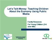 Let's Talk Money: Teaching Kids