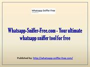 Whatsapp-Sniffer-Free.com - Your ultimate whatsapp sniffer tool for fr