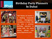 Birthday Party Planners In Dubai
