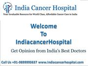 Low Cost Bladder Cancer Treatment In India Call Us At +91-9899993637