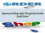 Celebrity Styles: Best site for purchasing leather jacket