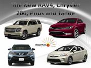 The New RAV4, Chrysler 200, Prius and Tahoe