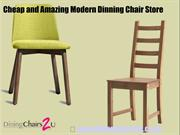 Cheap and Amazing Modern Dinning Chair Store