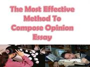 Effective methods to compose opinion essay