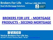 BROKERS FOR LIFE  - MORTGAGE PRODUCTS - SECOND MORTGAGE
