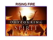 RISING FIRE OPEN THE EYES OF MY HEART LORD