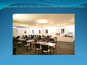 Welcome to the Best Western Palm Hotel in London