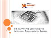 GIS Mapping and Consulting for Intelligent Transportation Systems