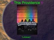 This Providence  Letdown Music Video