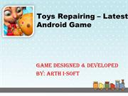 Toys Repairing -Latest Android Game For Kids