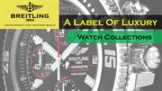 Breitling Watch Collections - A Label of Luxury