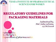 REGULATORY GUIDELINES FOR PACKAGING MATERIALS
