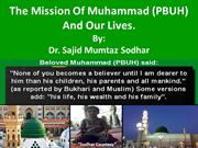 The Mission Of Only Great Man On Earth  Muhammad (PBUH) And Our Lives