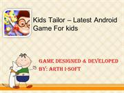 Kids Tailor - Latest Android Game For Kids