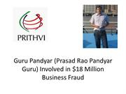 Guru Pandyar Involved in $18 Million Fraud