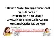 How_to_Make_Any_Trip_Educational_for_Kids_Part_1