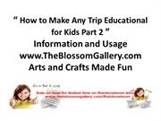 How_to_Make_Any_Trip_Educational_for_Kids_Part_2