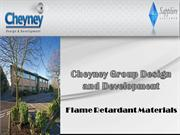Cheyney Group Design and Development Flame Retardant Materials