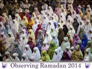 Observing Ramadan 2014 around the World (2)