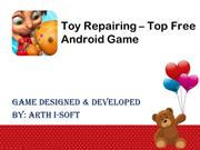 Toys Repairing - Top Free Android Game