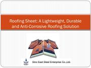 Roofing Sheet A Lightweight, Durable and Anti-Corrosive Roofing Soluti