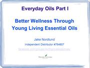 Everyday Oils Part 1: Better Wellbeing Through YL Oils