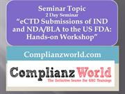 2 Day Seminar-eCTD Submissions of IND and NDA/BLA to the US FDA