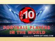Top 10 football players in the world