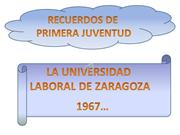 UNIVERSIDAD LABORAL DE ZARAGOZA 1967