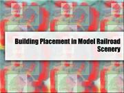 Building Placement in Model Railroad Scenery