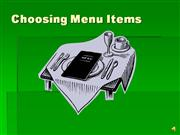 Choosing Menu Items