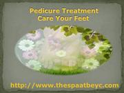 Pedicure Treatment is Provided so Alluring Look to our Feet in a Momen