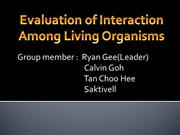 Evaluation of interaction among living organisms