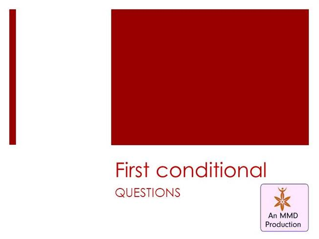 First Conditional Questions Authorstream