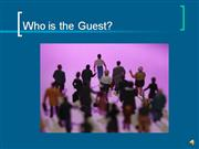 Who is the Guest