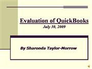 Evaluation of QuickBooks Final Sharonda Taylor Mor