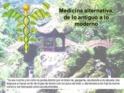 Medicina alternativa de lo antiguo a lo mederno