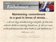 Lesson 2 Maintaining commitment to a goal in times of stress  Hebrews