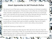 Great Approaches to Sell Products Online