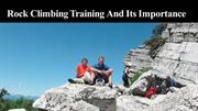 Importance Of Rock Climbing Training