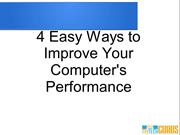 4 Easy Ways to Improve Your Computer's Performance