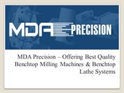 Best Quality Benchtop Milling Machines and Lathe Systems