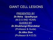 GIANT CELL LESIONS