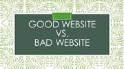 Good Website vs. Bad Website