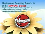 Buying and Sourcing Agents in India-MAVENS'